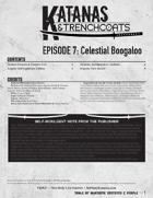 Katanas & Trenchcoats, Episode 7: Celestial Boogaloo