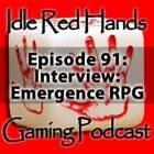 Episode 91: Interview: Emergence RPG