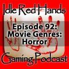Episode 92: Movie Genres: Horror