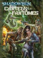 Shadowrun 4 : Cartels fantômes