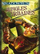 Shadowrun 4 : Jungles urbaines