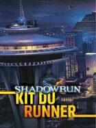 Shadowrun 4 : Kit du runner