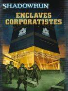Shadowrun 4 : Enclaves Corporatistes