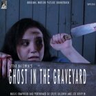Ghost in the Graveyard Track 9 - Among the Headstones