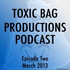 Toxic Bag Podcast Episode 102