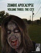 Zombie Apocalypse Volume Three: The City