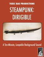 Steampunk: Dirigible