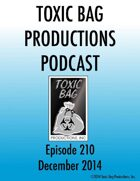 Toxic Bag Podcast Episode 210