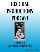 Toxic Bag Podcast Episode 212