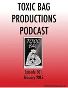 Toxic Bag Podcast Episode 301