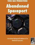 Abandoned Spaceport