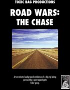 Road Wars: The Chase