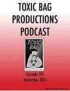 Toxic Bag Podcast Episode 311