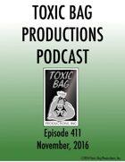Toxic Bag Podcast Episode 411