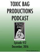 Toxic Bag Podcast Episode 412