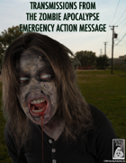 Transmissions from the Zombie Apocalypse: Emergency Action Message