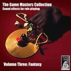 Game Masters Collection Volume Three: Fantasy
