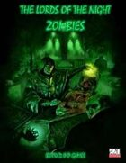 The Lords of the Night: Zombies