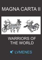 Magna Carta II - Warriors of the World