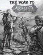 The Road to Azamar - Quick Adventure