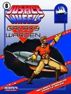Justice Wheels #8 Galaxy Warden [ICONS]