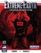 [ICONS] Extreme Earth: A Dystopian Superhero Setting