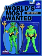 [ICONS] Worlds Most Wanted #5 - Sea Monster