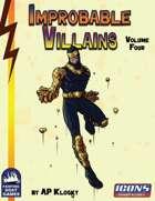 [ICONS] Improbable Villains Vol. 4