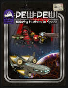 Kickstart Exclusive Cover: Pew! Pew! Bounty Hunters in Space