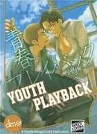 Youth Playback (Yaoi Manga)