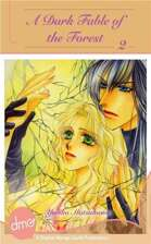 A Dark Fable Of The Forest Vol. 2 (Shojo Manga)