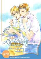 After School In The Teacher's Lounge Vol. 1: The First Summer (Yaoi Manga)