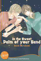 In The Sweet Palm Of Your Hand (Yaoi Manga)