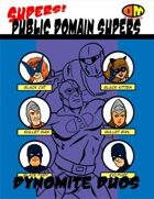 Supers! Public Domain Supers