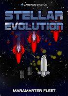Stellar Evolution Maramarter Fleet