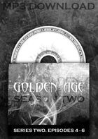 GOLDEN AGE Series 2. Episodes 4-6