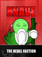 Knave - The Rebel Faction