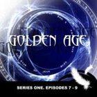 GOLDEN AGE Series 1. Episodes 7-9