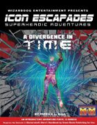 Icon Escapades 01: A Divergence in Time