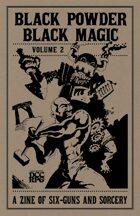 Black Powder, Black Magic Vol.2