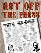 Hot off the Press - The Globe Vol.1 No.1