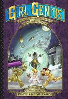 Girl Genius 17: Kings and Wizards