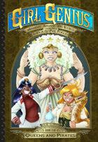 Girl Genius 18: Queens and Pirates