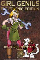 Girl Genius Secret Blueprints for Volume One