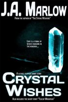 Crystal Wishes