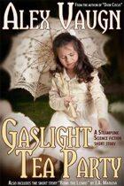 Gaslight Tea Party
