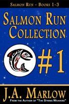 Salmon Run Collection (Salmon Run - Books 1-3)