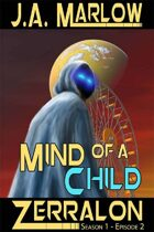 Mind of a Child (Zerralon 1.1)
