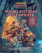 Warhammer Fantasy 4º ed. - Noches agitadas y días difíciles