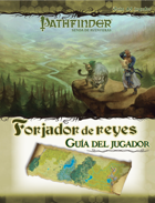 Pathfinder 1ª ed. - Forjador de reyes 0 - Guía del jugador
